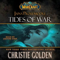 World of Warcraft: Jaina Proudmoore: Tides of War - Christie Golden
