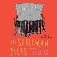 Spellman Files - Lisa Lutz