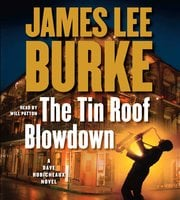 The Tin Roof Blowdown - James Lee Burke