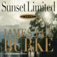 Sunset Limited - James Lee Burke