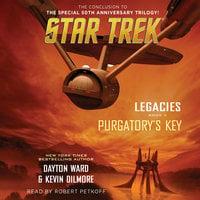 Legacies: Book #3: Purgatory's Key - Kevin Dilmore,Dayton Ward