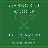 The Secret of Golf - Joe Posnanski