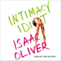 Intimacy Idiot - Isaac Oliver
