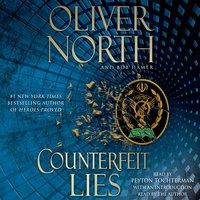 Counterfeit Lies - Bob Hamer, Oliver North