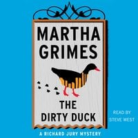 The Dirty Duck - Martha Grimes