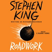 Roadwork - Stephen King