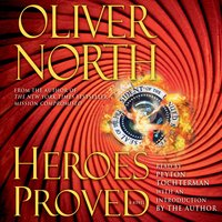 Heroes Proved - Oliver North