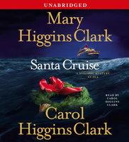 Santa Cruise - Mary Higgins Clark,Carol Higgins Clark