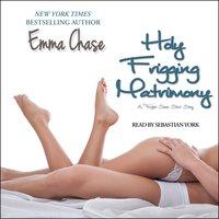 Holy Frigging Matrimony - Emma Chase