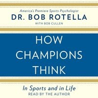 How Champions Think - Bob Rotella