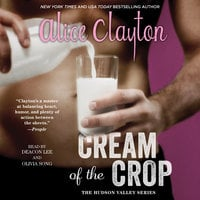 Cream of the Crop - Alice Clayton