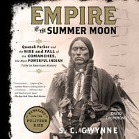 Empire of the Summer Moon - S.C. Gwynne