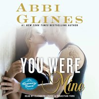 You Were Mine - Abbi Glines