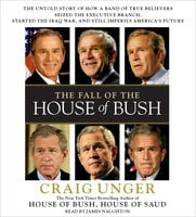 The Fall of the House of Bush - Craig Unger