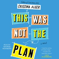 This Was Not the Plan - Cristina Alger