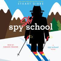 Spy Ski School - Stuart Gibbs