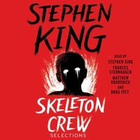 Skeleton Crew: Selections - Stephen King