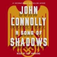 A Song of Shadows - John Connolly