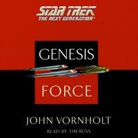 Star Trek: The Next Generation: Genesis Force - John Vornholt
