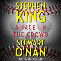 A Face in the Crowd - Stephen King, Stewart O'Nan