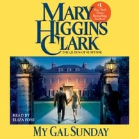My Gal Sunday: Henry and Sunday Stories - Mary Higgins Clark