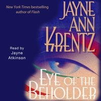 Eye of the Beholder - Jayne Ann Krentz