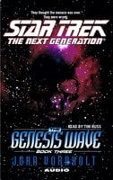 The Star Trek: The Next Generation: The Genesis Wave Book 3 - John Vornholt