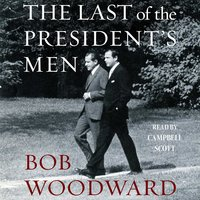 The Last of the President's Men - Bob Woodward