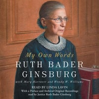 My Own Words - Ruth Bader Ginsburg
