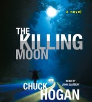 The Killing Moon - Chuck Hogan