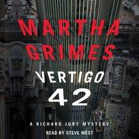 Vertigo 42 - Martha Grimes