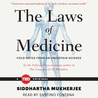 The Laws of Medicine - Siddhartha Mukherjee