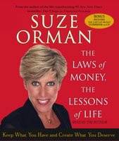 The Laws of Money, The Lessons of Life: 5 Timeless Secrets to Get Out and Stay Out of Financial Trouble - Suze Orman