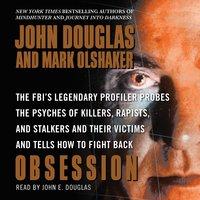 Obsession - John E. Douglas, Mark Olshaker