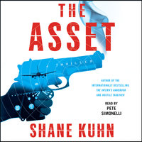 The Asset - Shane Kuhn