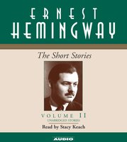 The Short Stories Volume II - Ernest Hemingway