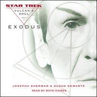 Star Trek: The Original Series: Vulcan's Soul #1: Exodus - Susan Shwartz,Josepha Sherman