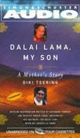 Dalai Lama: My Son - Diki Tsering