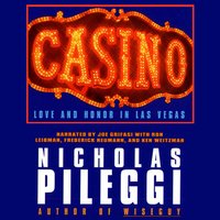 Casino: Love and Honor in Las Vegas - Nicholas Pileggi