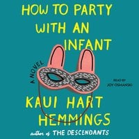 How to Party With an Infant - Kaui Hart Hemmings
