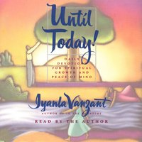 Until Today!: Devotions for Spiritual Growth and Peace of Mind - Iyanla Vanzant