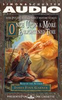 Once Upon A More Enlightened Time: More Politically Correct Bedtime Stories - James Finn Garner