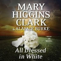 All Dressed in White - Alafair Burke, Mary Higgins Clark