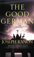 The Good German - Joseph Kanon