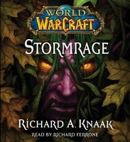 World of Warcraft: Stormrage - Richard A. Knaak