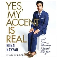 Yes, My Accent Is Real - Kunal Nayyar