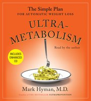 Ultrametabolism: The Simple Plan for Automatic Weight Loss - Dr. Mark Hyman