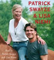 The Time of My Life - Patrick Swayze, Lisa Niemi Swayze