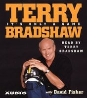 It's Only a Game - David Fisher,Terry Bradshaw