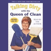 Talking Dirty with the Queen of Clean - Linda Cobb